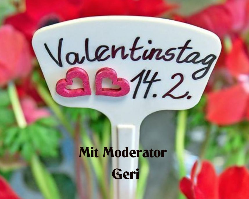 Read more about the article Valentinstag Special mit Moderator Geri